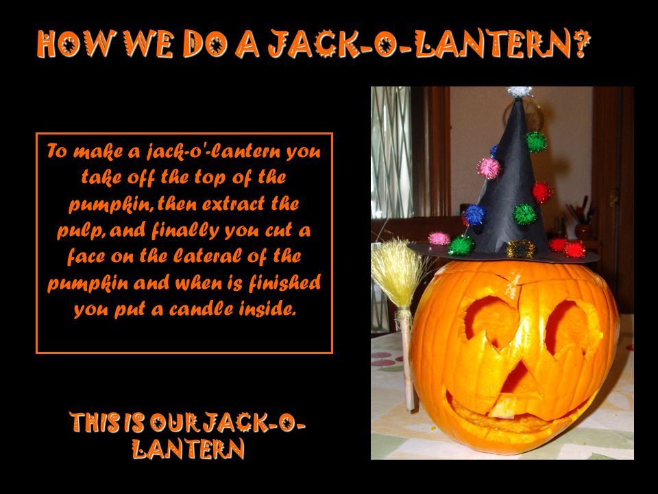 THIS IS OUR JACK-O-LANTERN