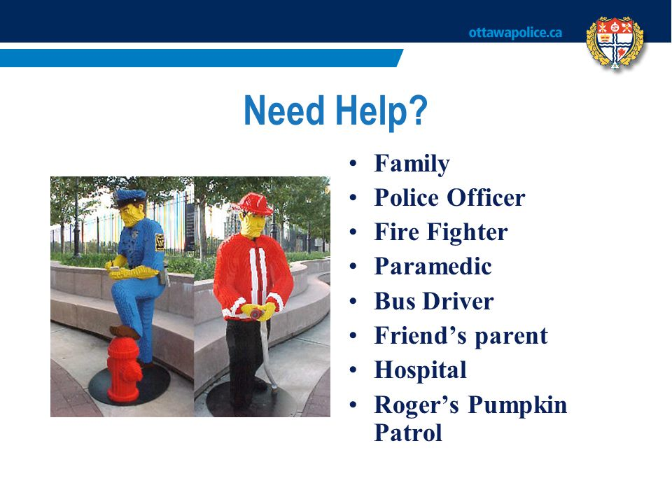 Need Help Family Police Officer Fire Fighter Paramedic Bus Driver