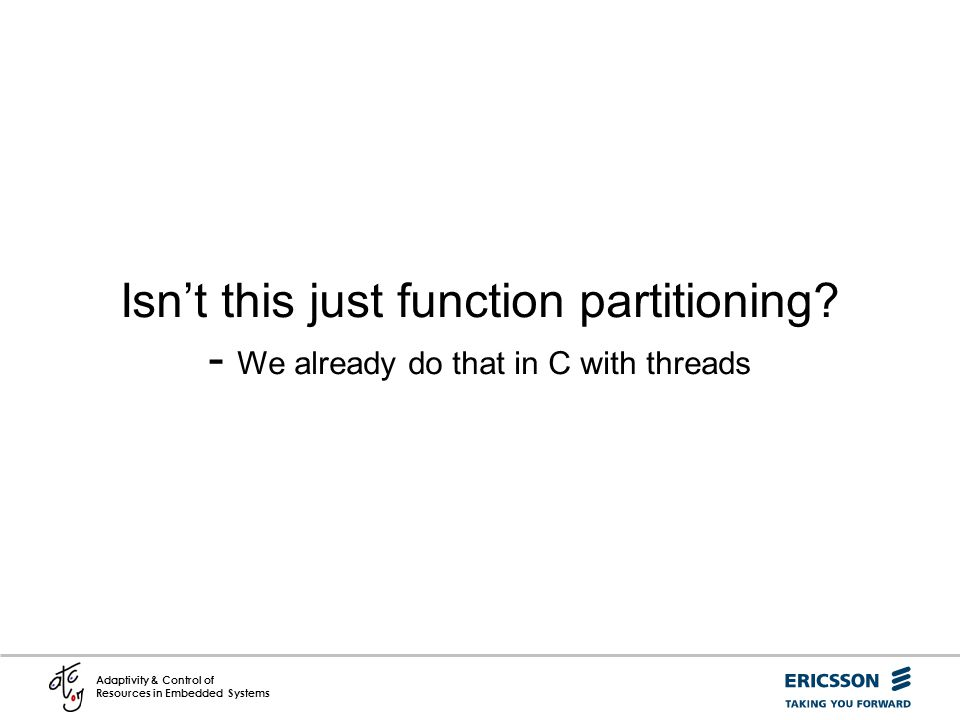 Isn't this just function partitioning