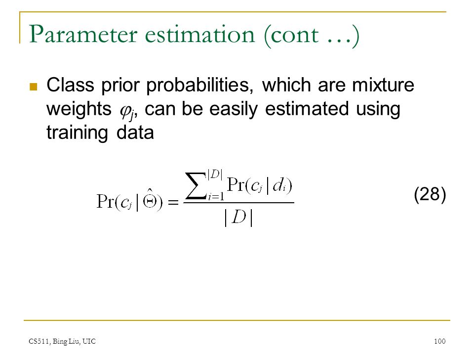 Parameter estimation (cont …)