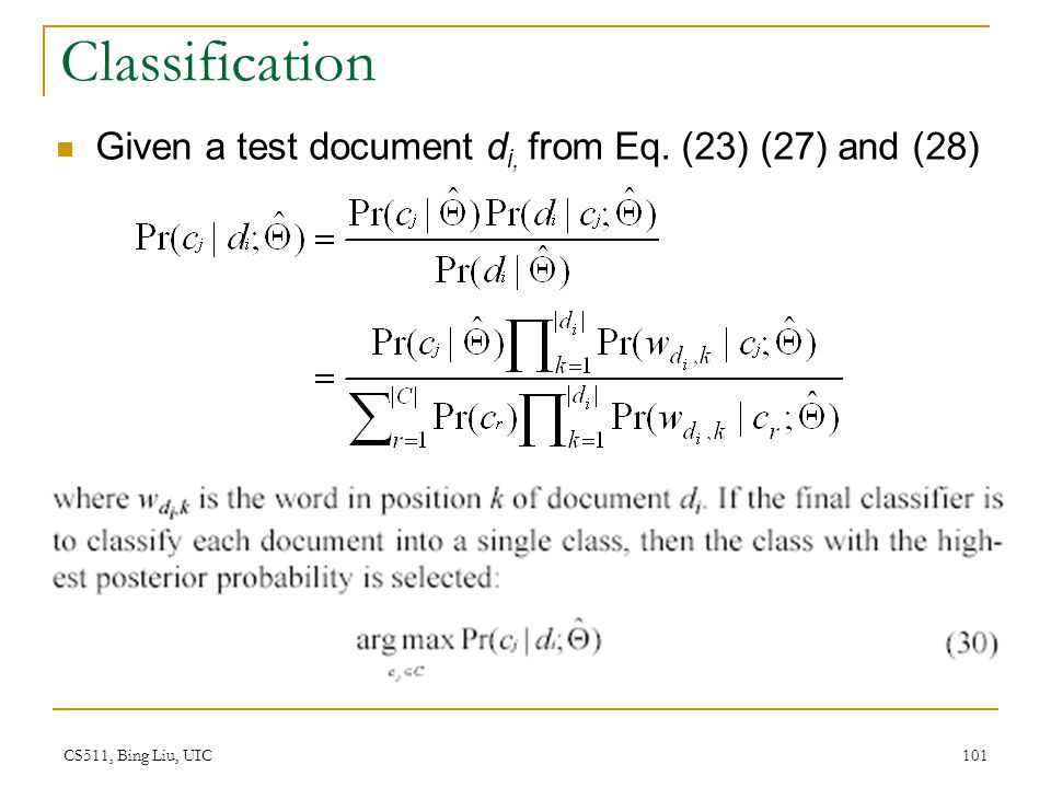 Classification Given a test document di, from Eq. (23) (27) and (28)