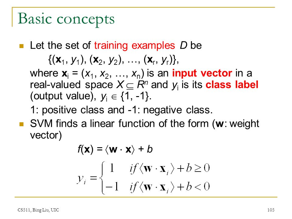 Basic concepts Let the set of training examples D be