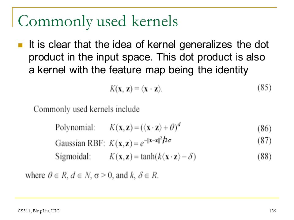 Commonly used kernels