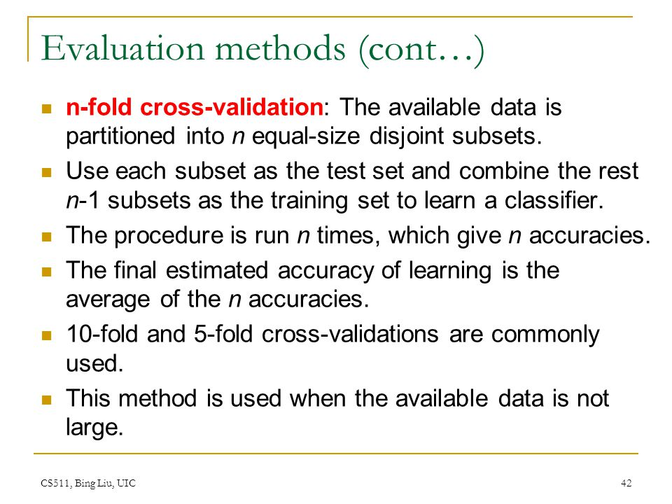 Evaluation methods (cont…)