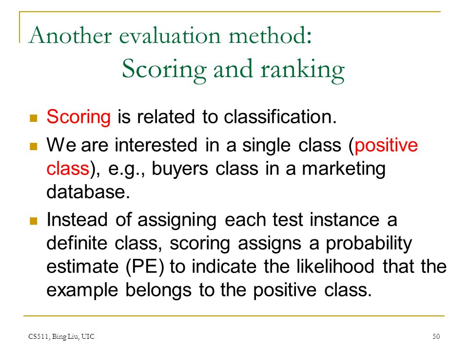 Another evaluation method: Scoring and ranking
