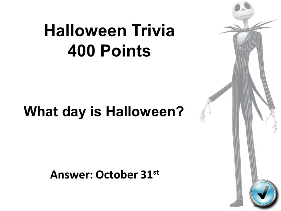 Halloween Trivia 400 Points