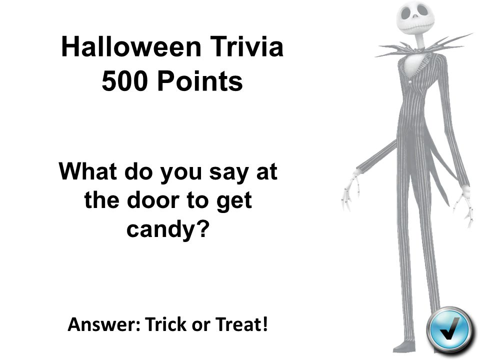 Halloween Trivia 500 Points