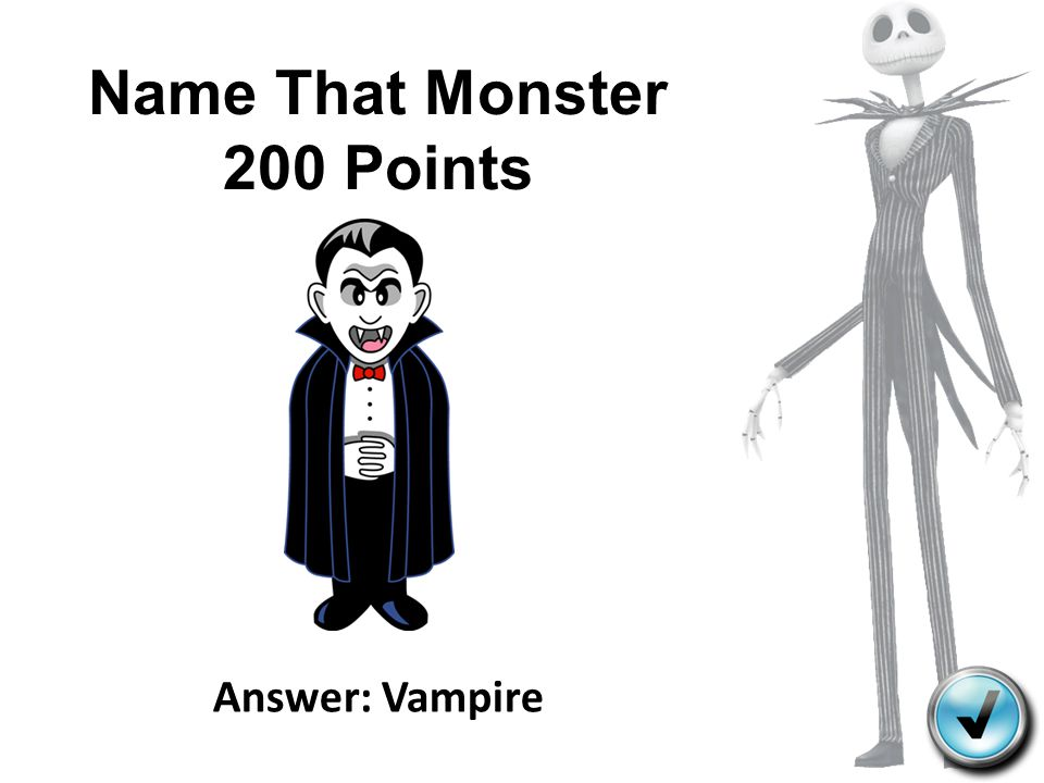Name That Monster 200 Points