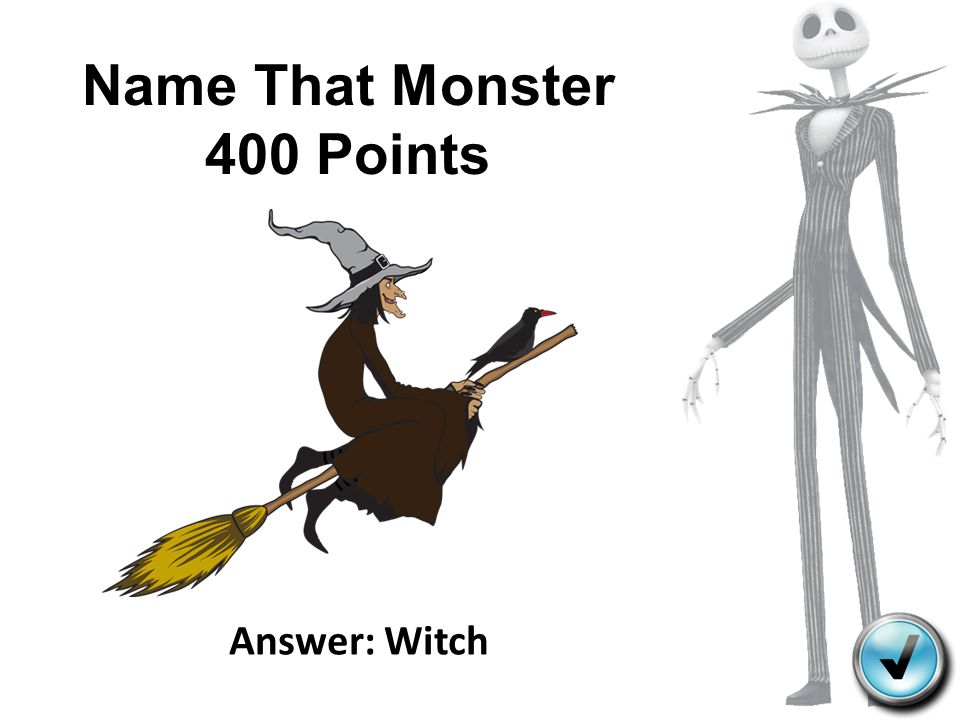 Name That Monster 400 Points