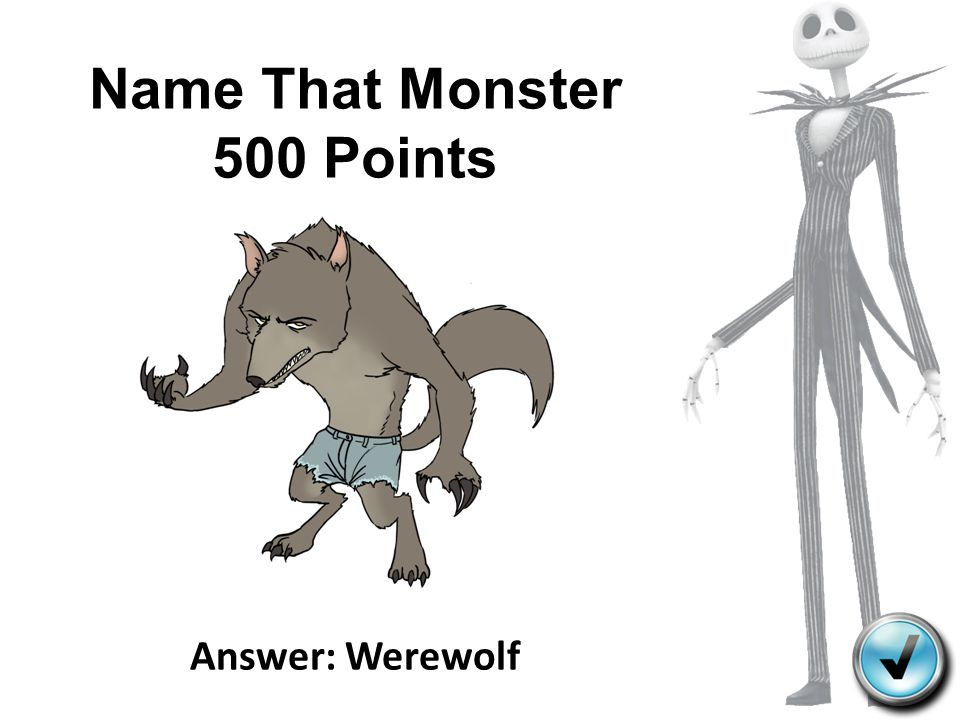 Name That Monster 500 Points