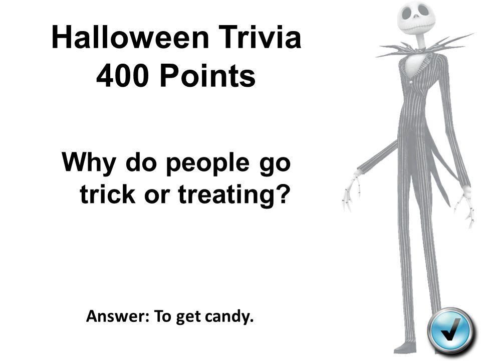 Halloween Trivia 400 Points
