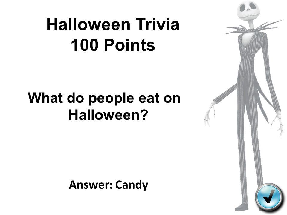 Halloween Trivia 100 Points