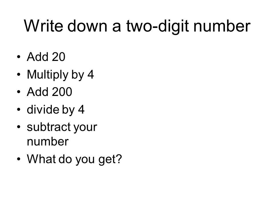 Write down a two-digit number