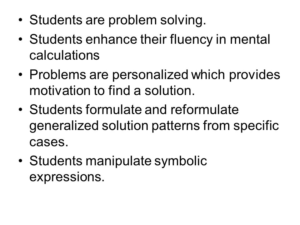 Students are problem solving.