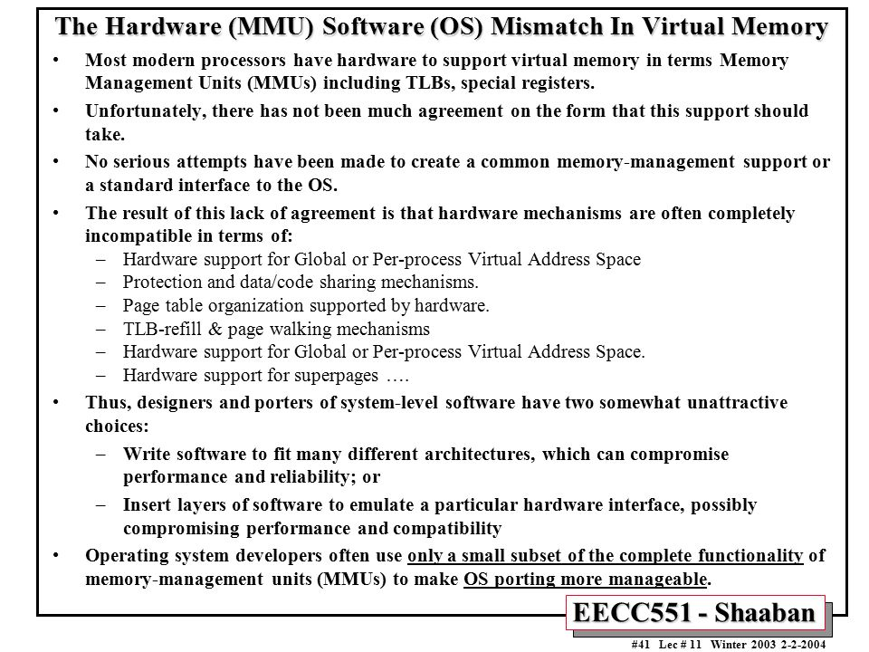 The Hardware (MMU) Software (OS) Mismatch In Virtual Memory