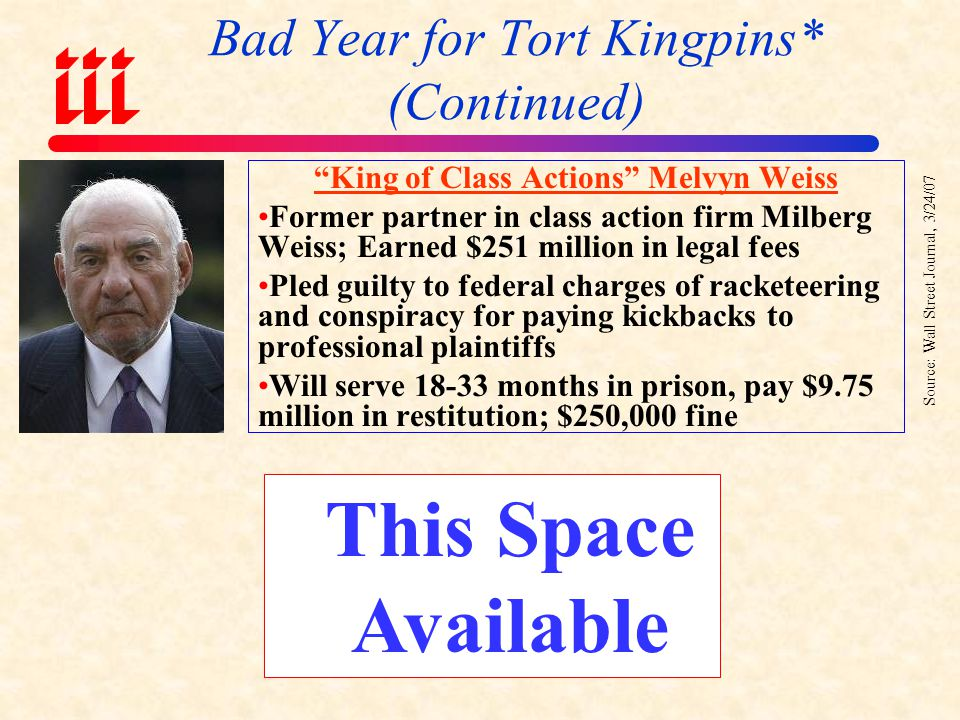 Bad Year for Tort Kingpins* (Continued)