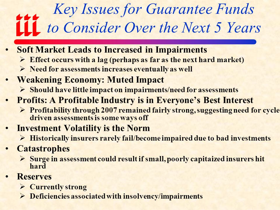 Key Issues for Guarantee Funds to Consider Over the Next 5 Years