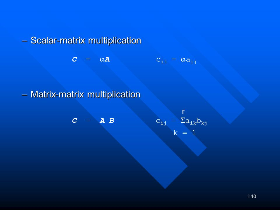Scalar-matrix multiplication