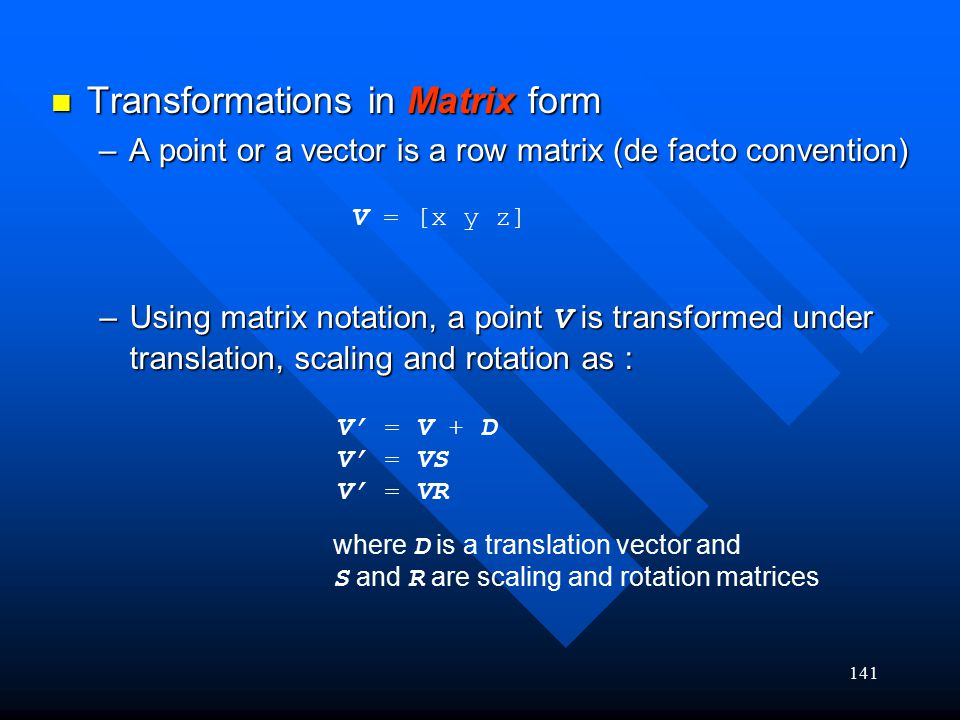 Transformations in Matrix form