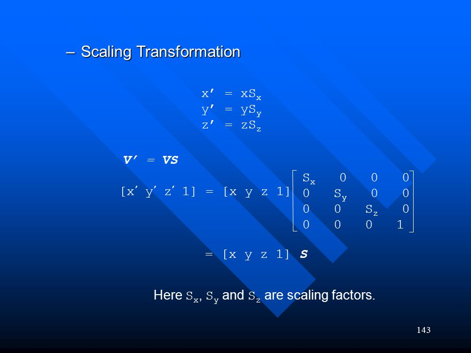 Scaling Transformation