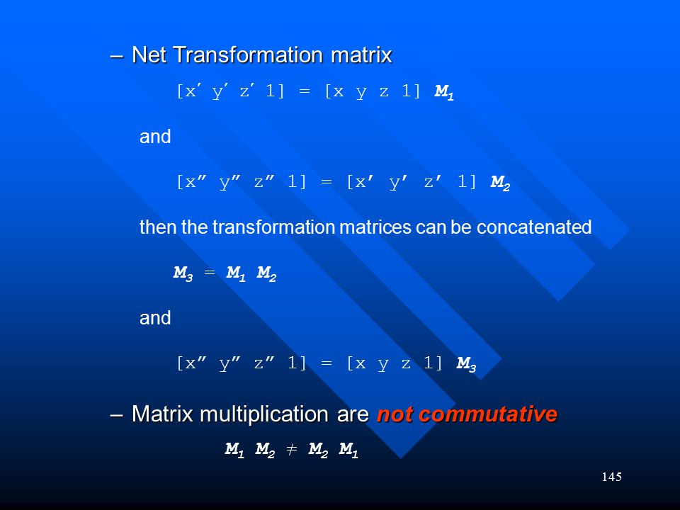 Net Transformation matrix