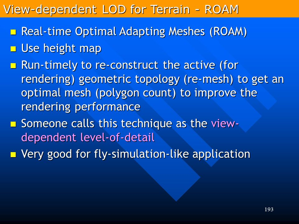View-dependent LOD for Terrain - ROAM