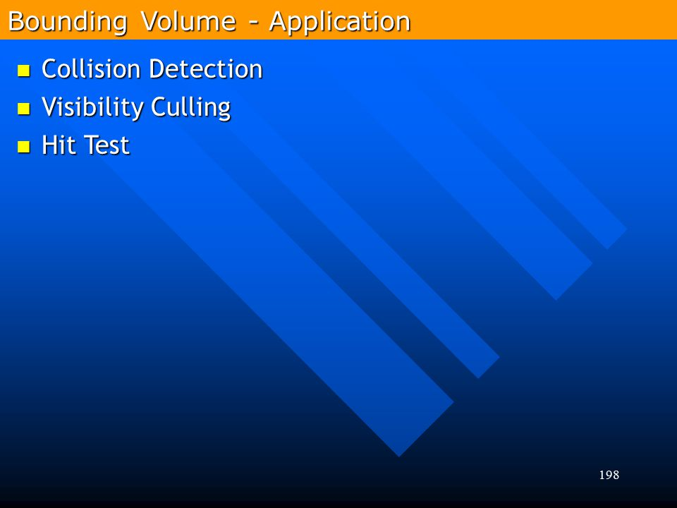 Bounding Volume - Application