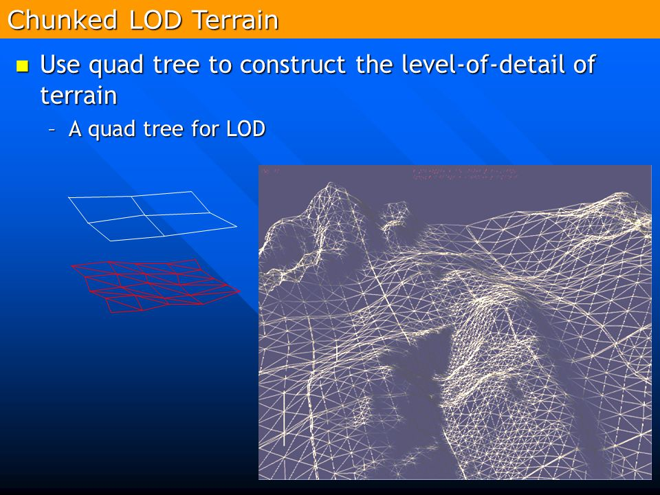Use quad tree to construct the level-of-detail of terrain