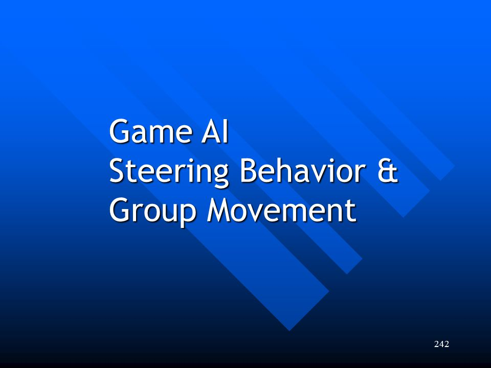 Game AI Steering Behavior & Group Movement