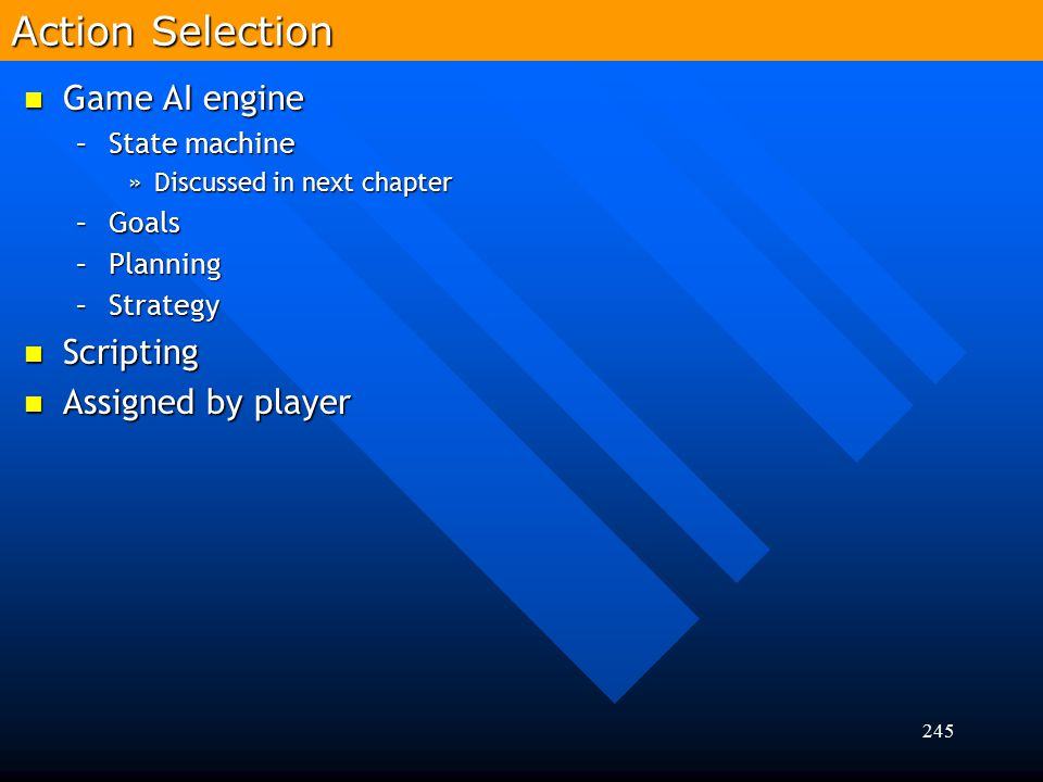 Action Selection Game AI engine Scripting Assigned by player