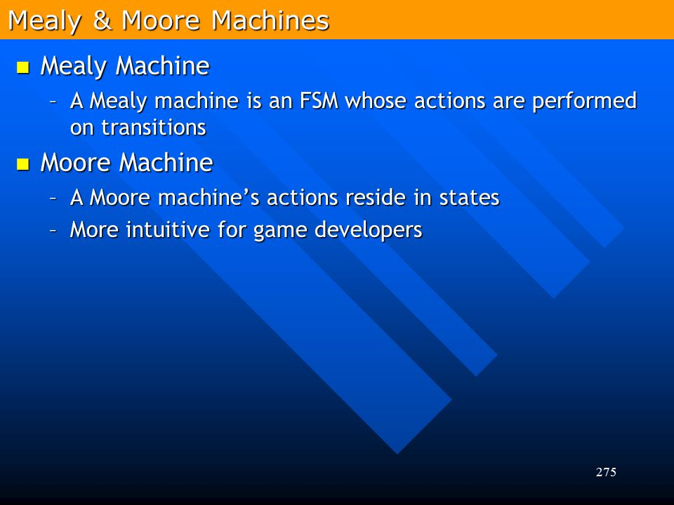 Mealy & Moore Machines Mealy Machine Moore Machine