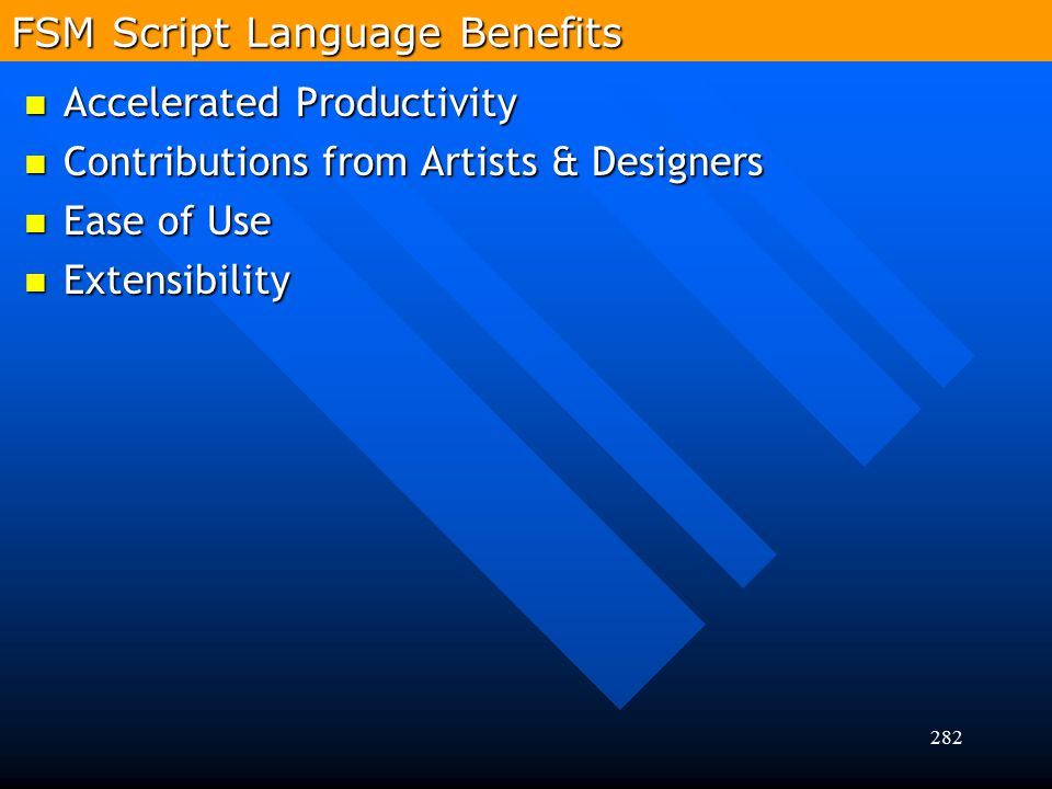 FSM Script Language Benefits