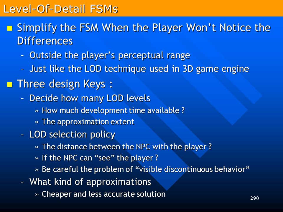 Simplify the FSM When the Player Won't Notice the Differences