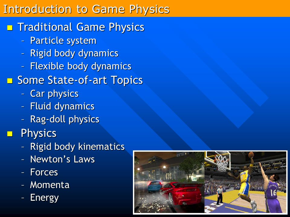 Introduction to Game Physics