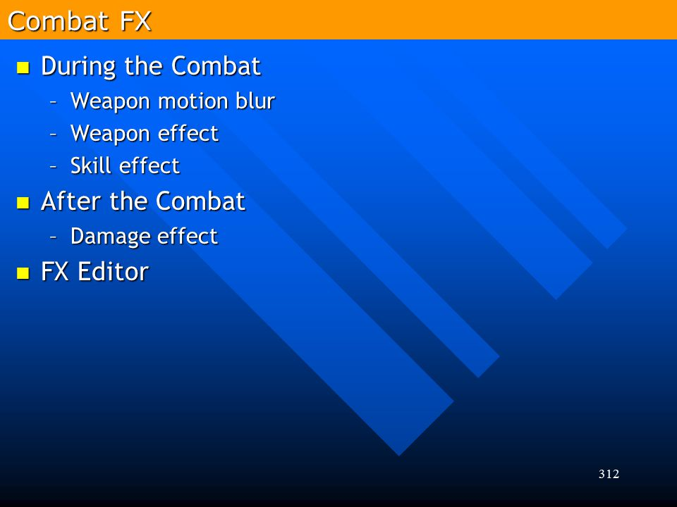 Combat FX During the Combat After the Combat FX Editor