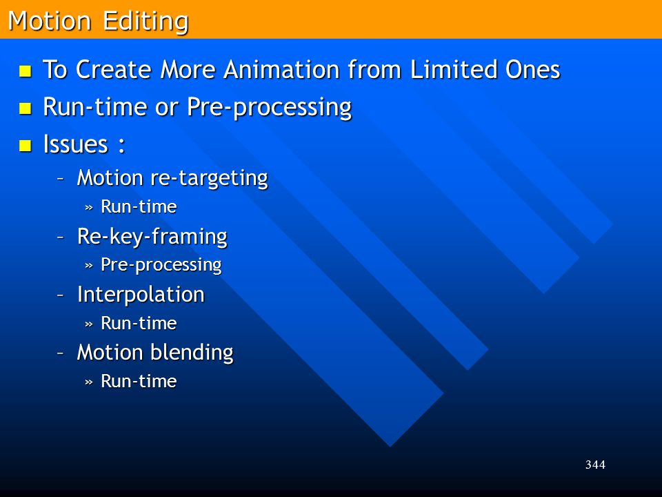 To Create More Animation from Limited Ones Run-time or Pre-processing