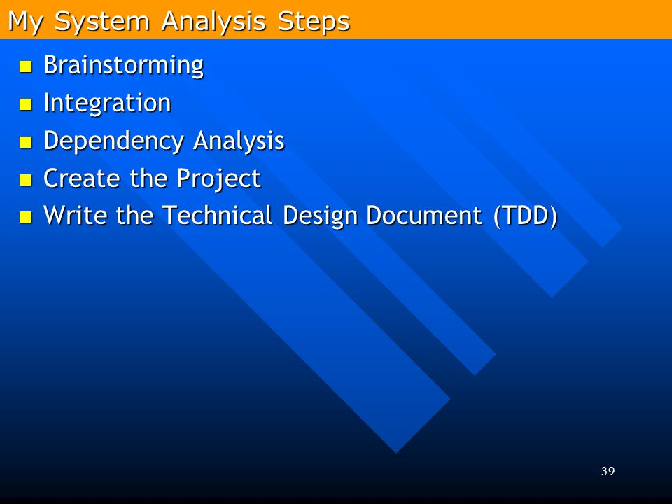 My System Analysis Steps