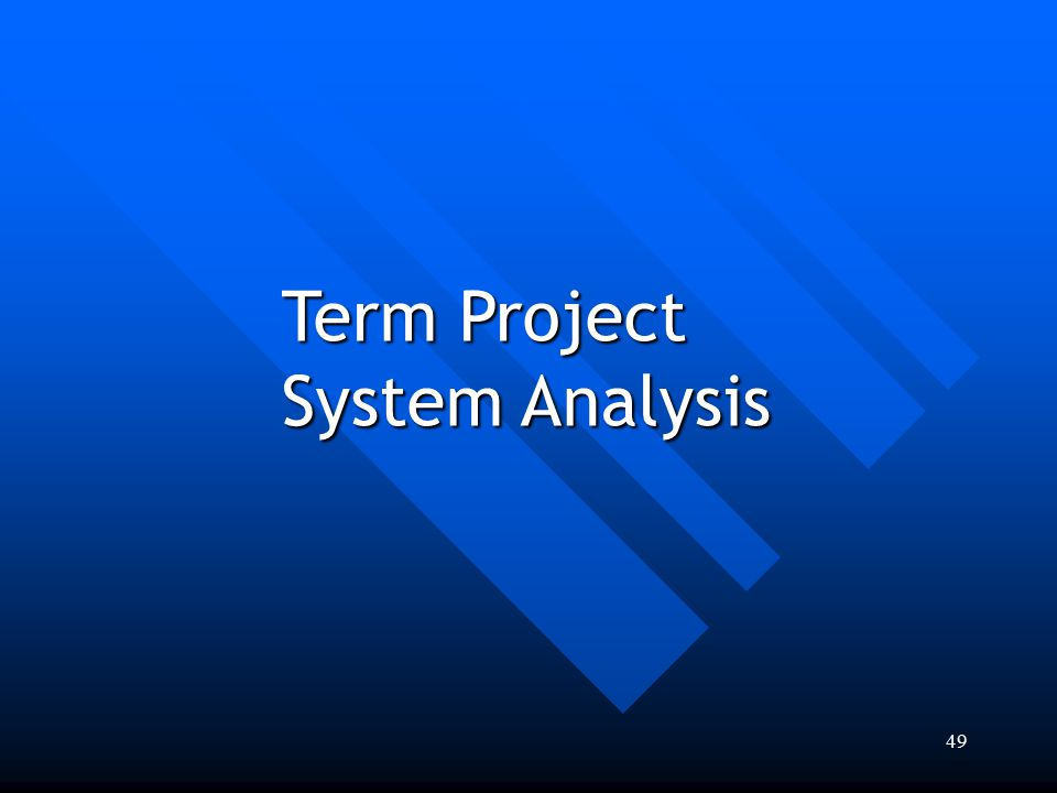 Term Project System Analysis