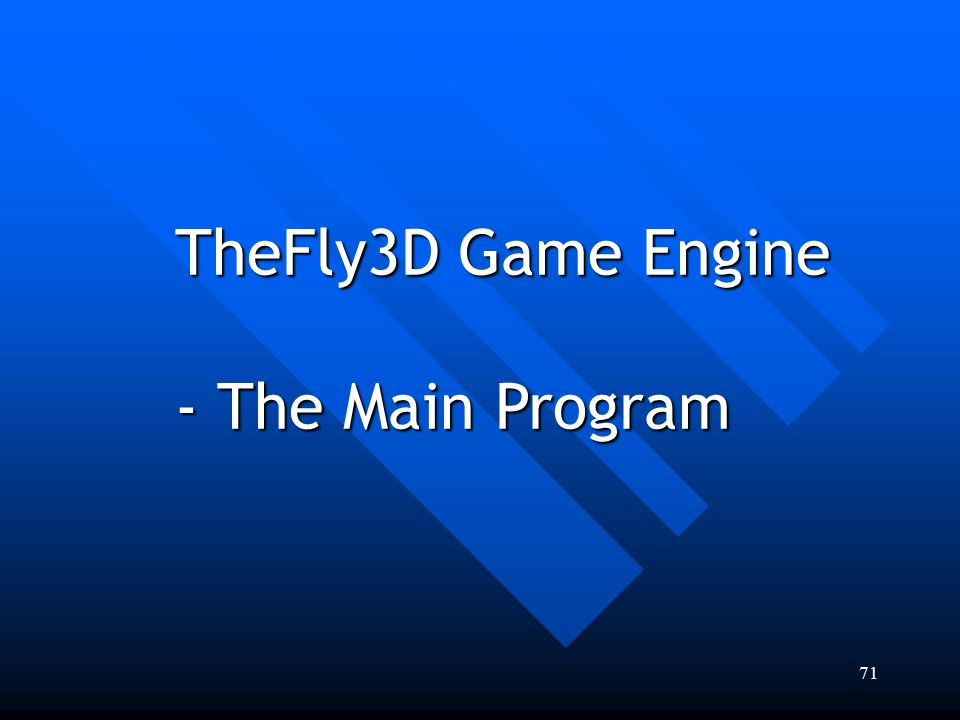 TheFly3D Game Engine - The Main Program