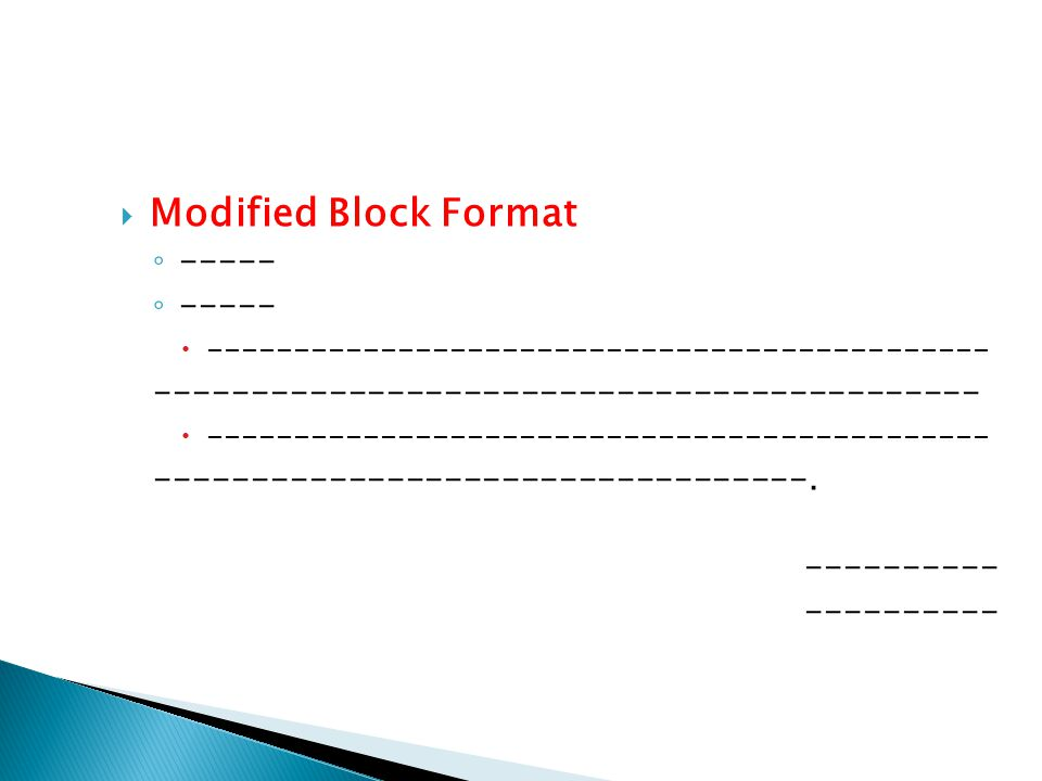 Modified Block Format -----