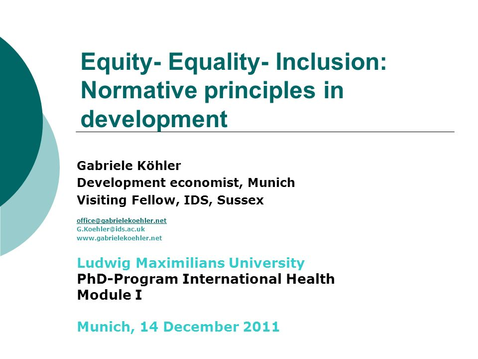Equity- Equality- Inclusion: Normative principles in development
