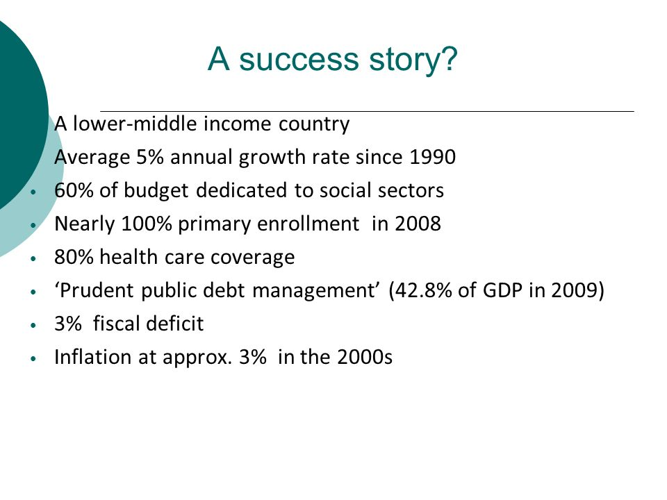 A success story A lower-middle income country