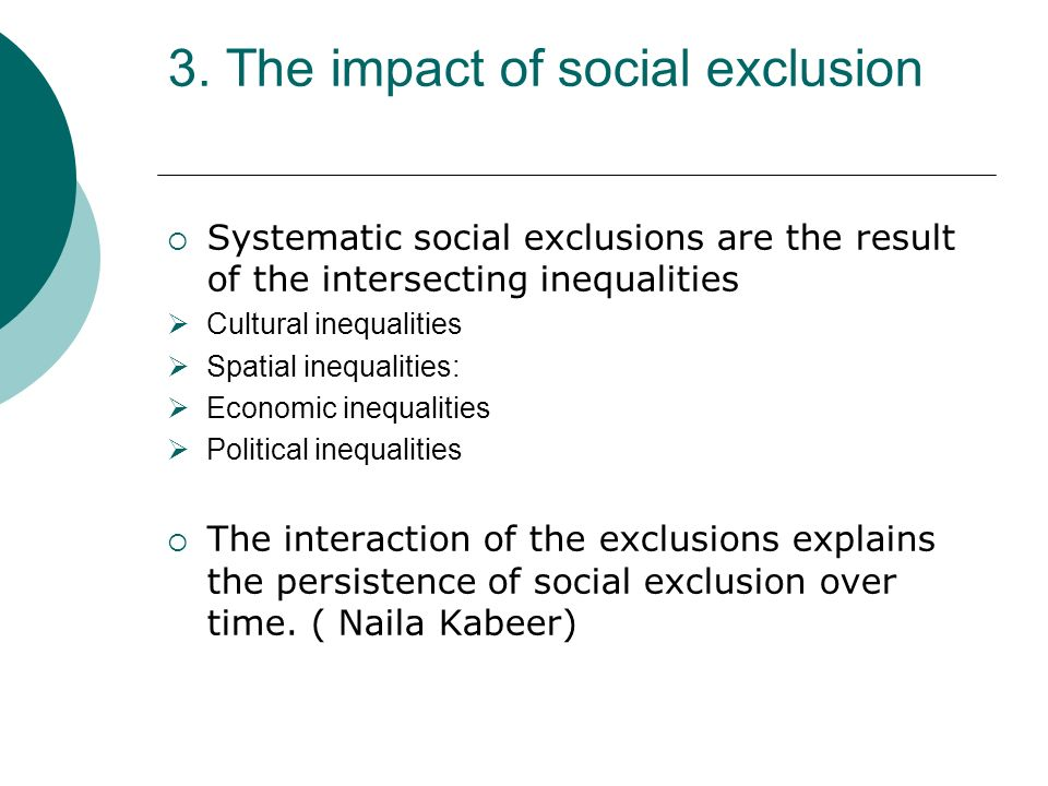 3. The impact of social exclusion