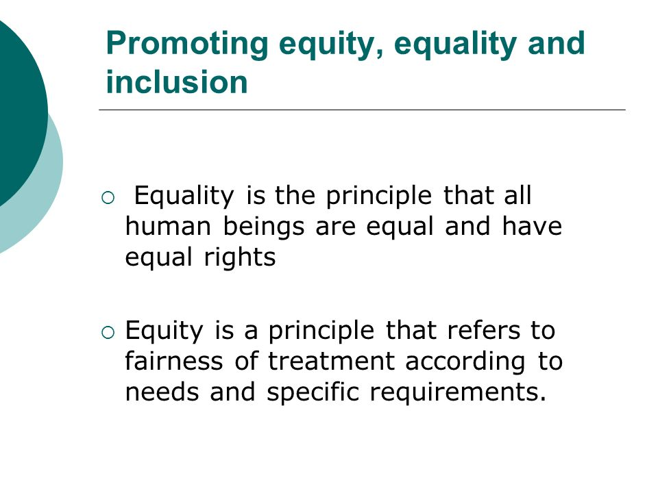 Promoting equity, equality and inclusion