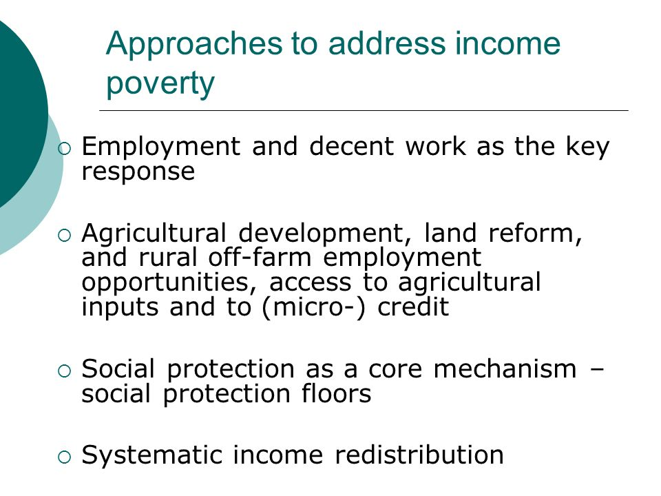 Approaches to address income poverty