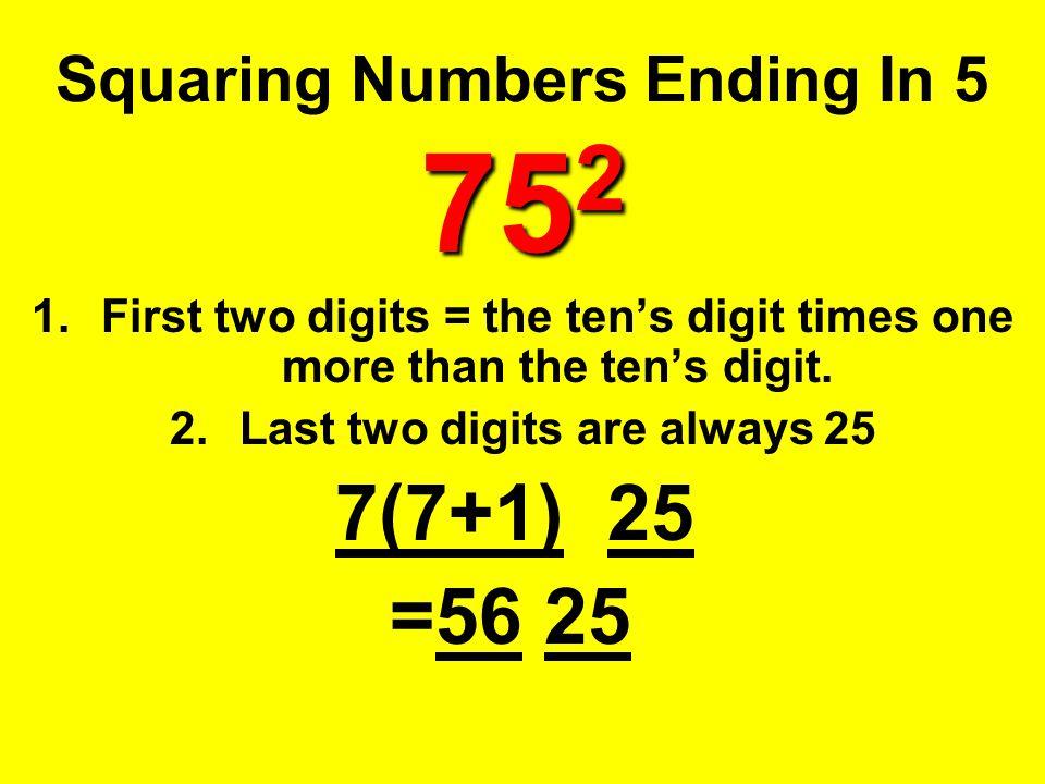 Squaring Numbers Ending In 5 752