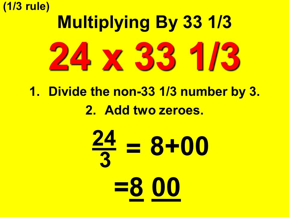 Divide the non-33 1/3 number by 3.