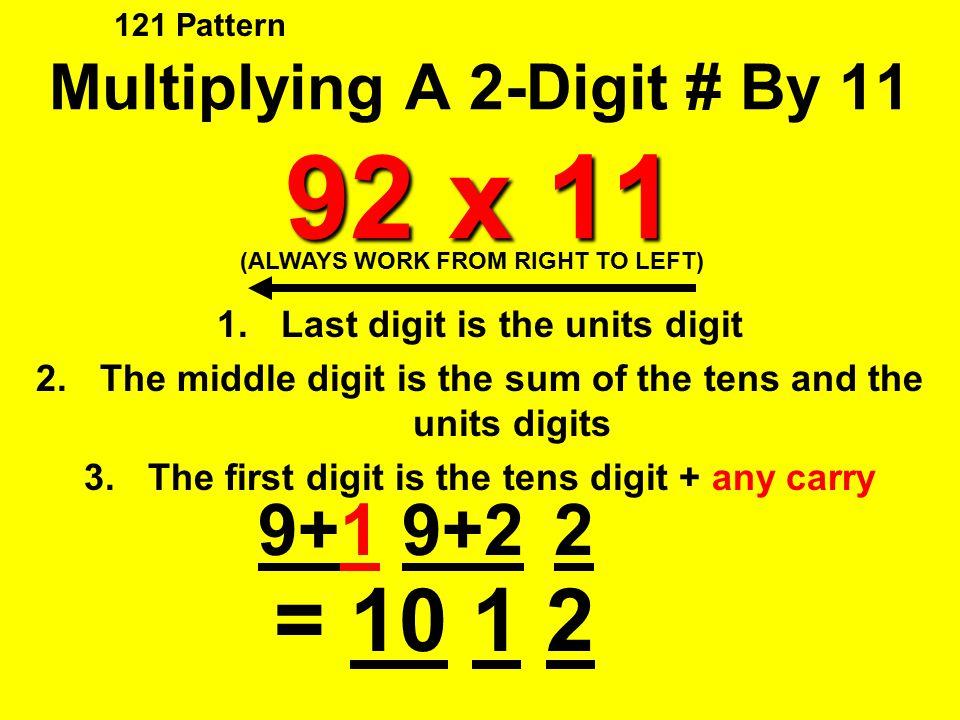 Multiplying A 2-Digit # By 11 92 x 11