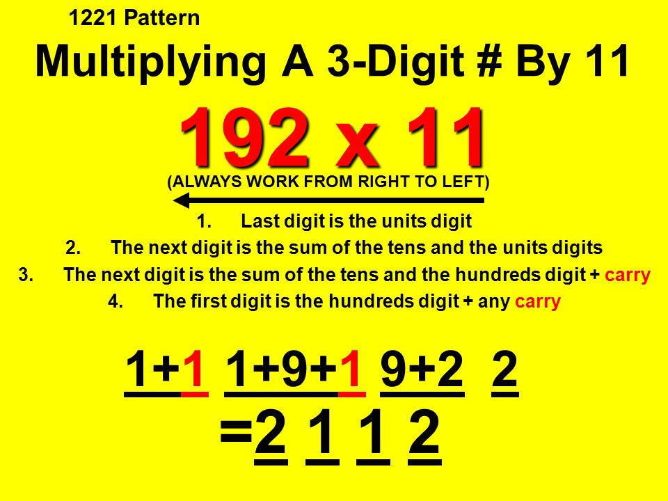 Multiplying A 3-Digit # By 11 192 x 11