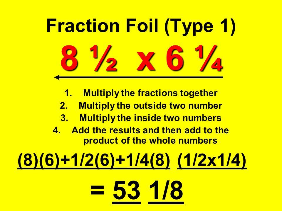 Fraction Foil (Type 1) 8 ½ x 6 ¼